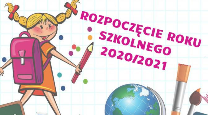 Rozpoczęcie roku szkolnego 2020/2021 w ZSP w Łysej Górze