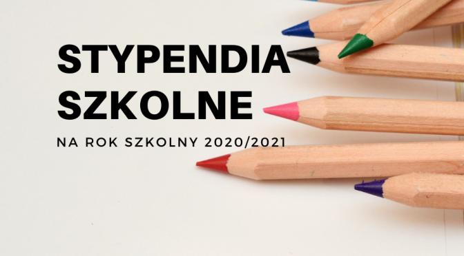 Informacje dotyczące stypendium szkolnego na rok szkolny 2020/2021